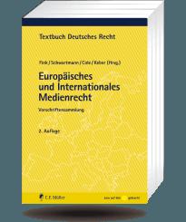 Europäisches und Internationales Medienrecht