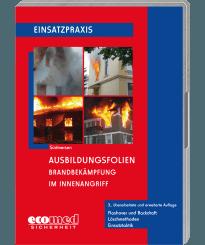 Ausbildungsfolien Brandbekämpfung im Innenangriff