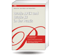 Oracle APEX und Oracle XE in der Praxis